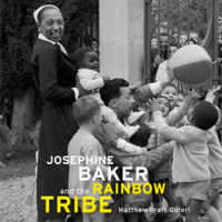 Josephine Baker and the Rainbow Tribe of Adoptees