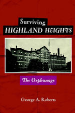 Highland Heights | St. Francis Orphan Asylum Connecticut (2020 updated)