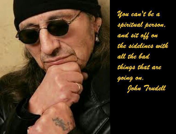 A Loss to the World: A tribute to JohnTrudell